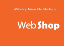 Webshop Erstellung in Mirow,Mecklenburg