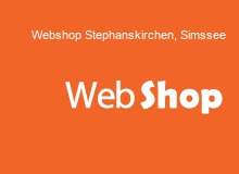 Webshop Erstellung in Stephanskirchen,Simssee